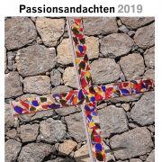 """ACK-Passionsandachten 2019, """"Suche Frieden und jage ihm nach"""" (Psalm 34,15)"""